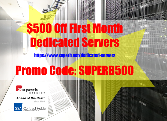 Dedicated Servers | $500 Off First Month | Promo Code: SUPERB500
